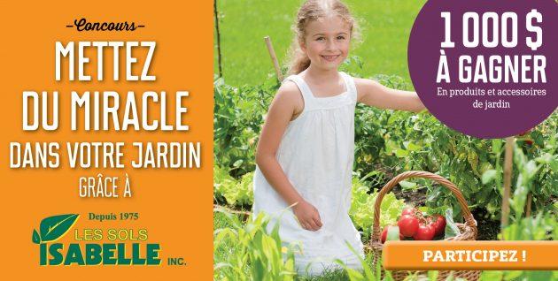 Concours Mettez du miracle dans votre jardin