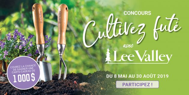 Concours Cultivez futé avec Lee Valley