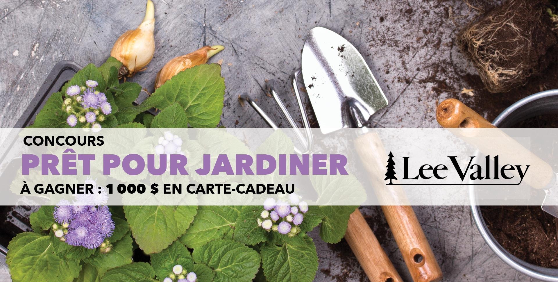 Concours Pret pour jardiner avec Lee Valley